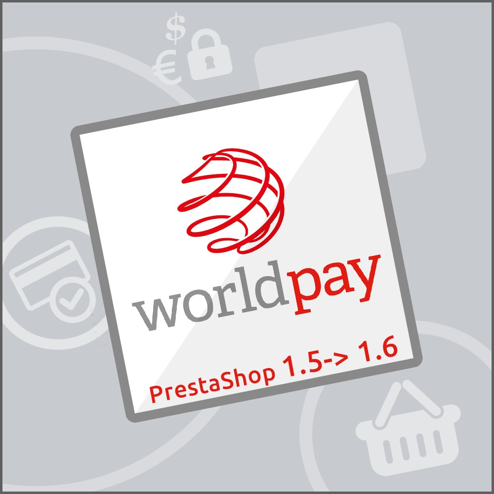 module - Payment by Card or Wallet - WorldPay 1.5, 1.6 & 1.7 - 1