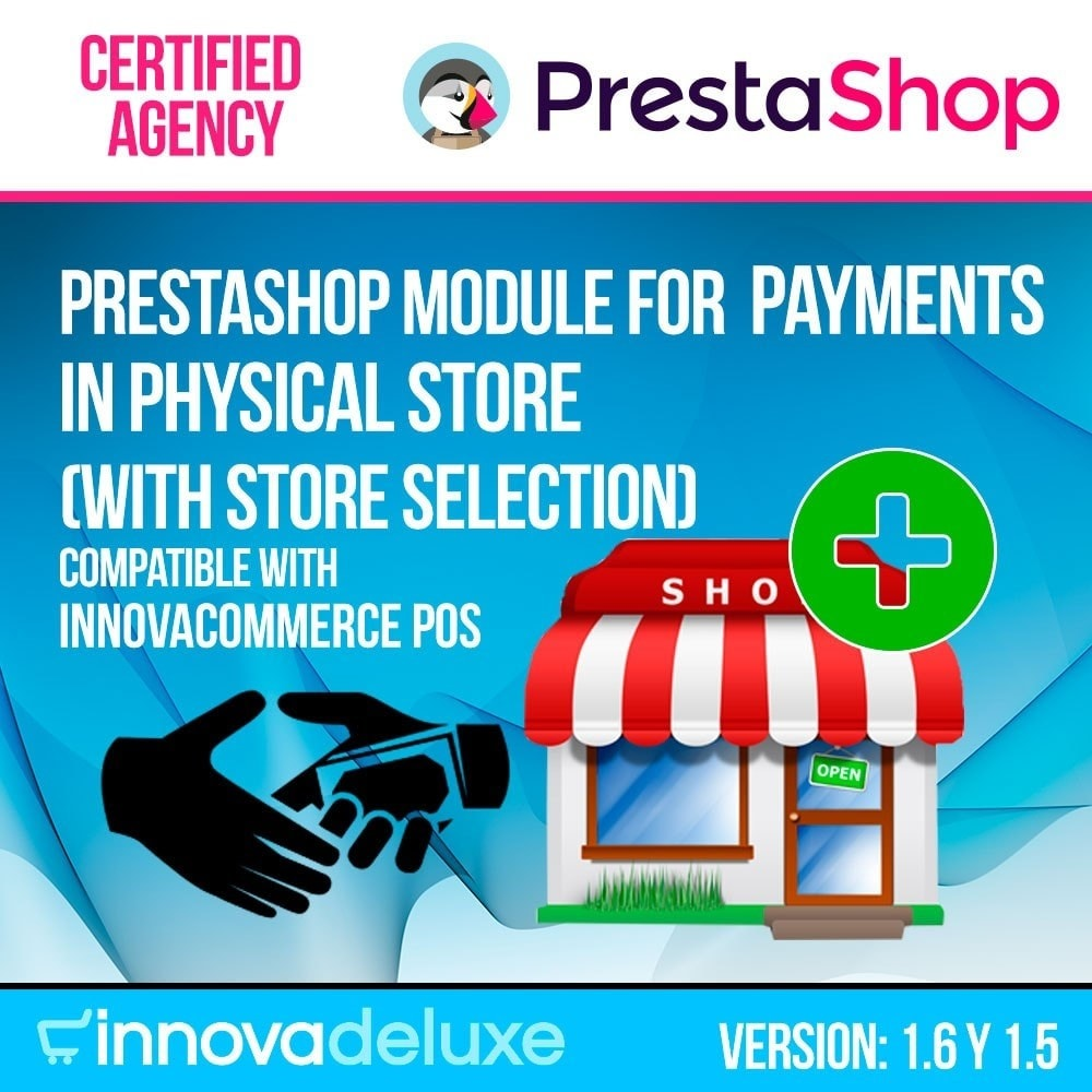 module - Payment in Physical Stores - Payments in store (select the physical store) - 1
